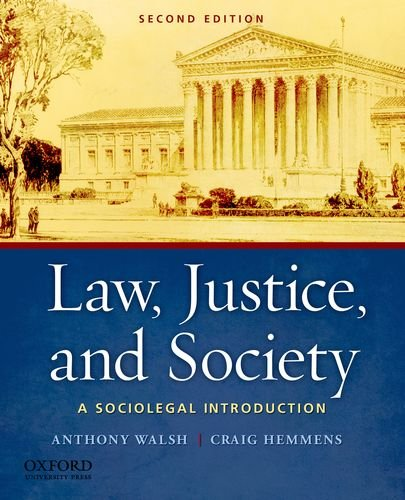 Law, Justice, and Society: A Sociolegal Introduction 9780199757930