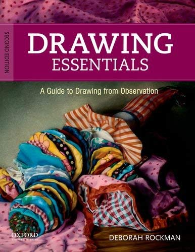 Drawing Essentials: A Guide to Drawing from Observation 9780199758944