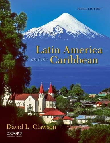 Latin America and the Caribbean: Lands and Peoples 9780199759248