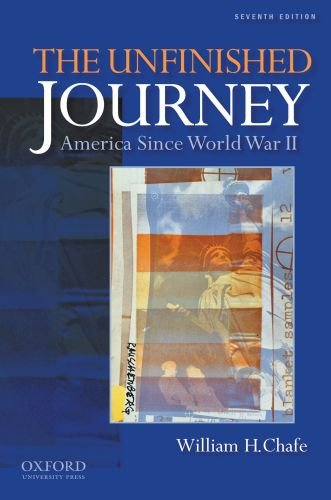 The Unfinished Journey: America Since World War II 9780199760251