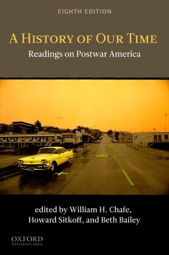 A History of Our Time: Readings on Postwar America 9780199763641