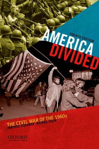 America Divided: The Civil War of the 1960s - 4th Edition