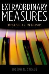 Extraordinary Measures: Disability in Music 13011810