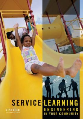 Service-Learning: Engineering in Your Community 9780199767823