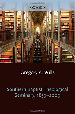 Southern Baptist Seminary 1859-2009 9780199774128