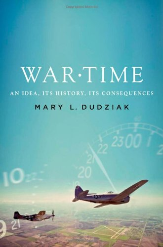 War Time: An Idea, Its History, Its Consequences 9780199775231
