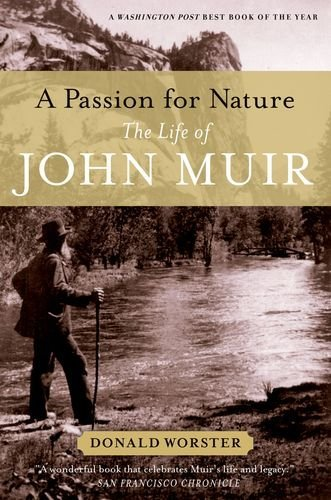 A Passion for Nature: The Life of John Muir 9780199782246