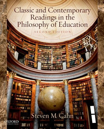 Classics and Contemporary Readings in the Philosophy of Education - 2nd Edition