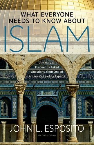 What Everyone Needs to Know about Islam 9780199794133