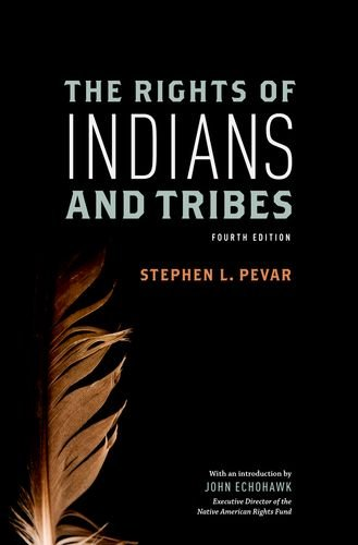 The Rights of Indians and Tribes 9780199795352