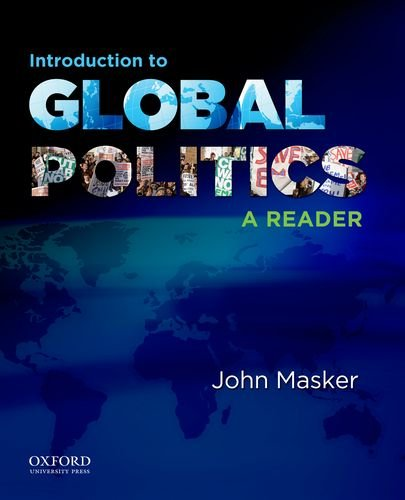 Introduction to Global Politics: A Reader 9780199796250