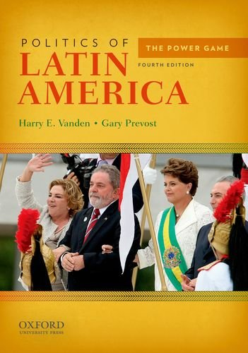 Politics of Latin America: The Power Game 9780199797141