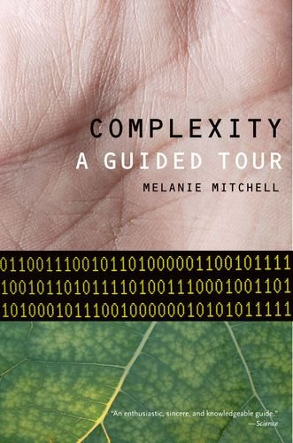 Complexity: A Guided Tour 9780199798100