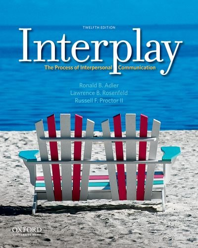 Interplay: The Process of Interpersonal Communication 9780199827428