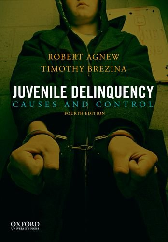 Juvenile Delinquency: Causes and Control 9780199828142
