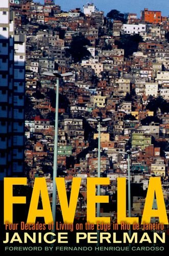 Favela: Four Decades of Living on the Edge in Rio de Janeiro 9780199836833