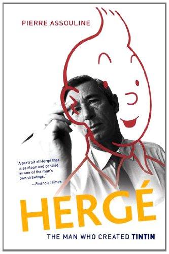 Herge: The Man Who Created Tintin 9780199837274