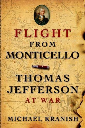 Flight from Monticello: Thomas Jefferson at War 9780199837328