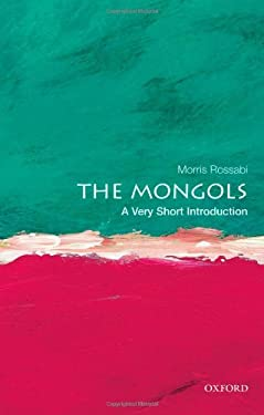 The Mongols: A Very Short Introduction 9780199840892