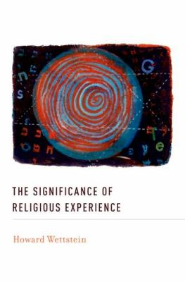 The Significance of Religious Experience 9780199841363