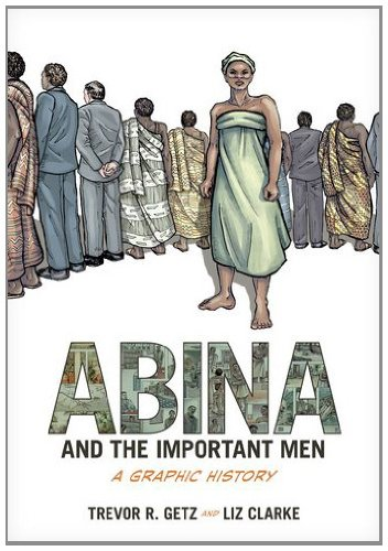 Abina and the Important Men: A Graphic History 9780199844395