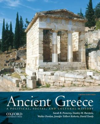 Ancient Greece: A Political, Social, and Cultural History - 3rd Edition