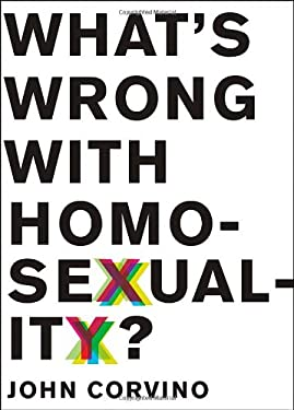 What's Wrong with Homosexuality? 9780199856312