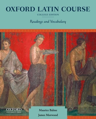 Oxford Latin Course, College Edition: Readings and Vocabulary 9780199862979