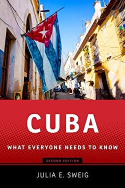 Cuba: What Everyone Needs to Know 9780199896707