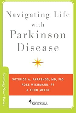 Navigating Life with Parkinson Disease 9780199897780