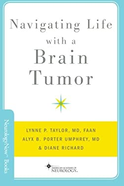Navigating Life with a Brain Tumor 9780199897797