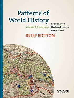 Patterns of World History, Brief Edition: Volume Two: Since 1400 9780199943760