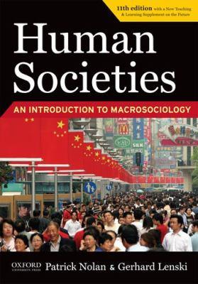 Human Societies: An Introduction to Macrosociology 9780199946020