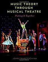 Music Theory through Musical Theatre: Putting It Together 26542286