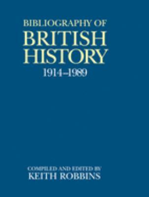 A Bibliography of British History, 1914-1989 9780198224969