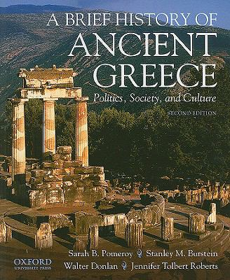 A Brief History of Ancient Greece: Politics, Society, and Culture 9780195392678