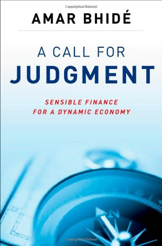 A Call for Judgment: Sensible Finance for a Dynamic Economy 9780199756070