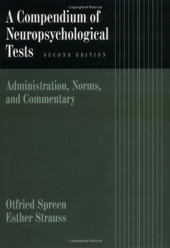 A Compendium of Neuropsychological Tests: Administration, Norms, and Commentary 9780195100198