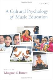 A Cultural Psychology of Music Education 10968203