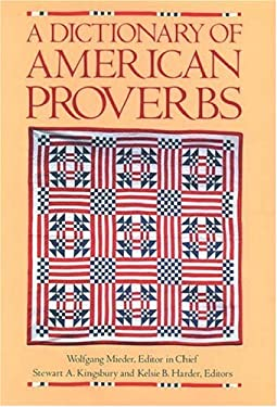 A Dictionary of American Proverbs 9780195053999