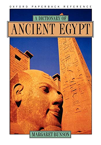 A Dictionary of Ancient Egypt 9780195099898