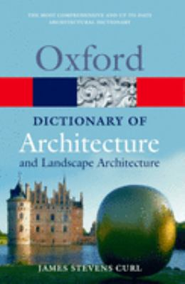 A Dictionary of Architecture and Landscape Architecture 9780198606789