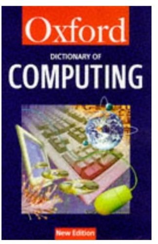 A Dictionary of Computing 9780192800466