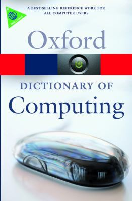 A Dictionary of Computing 9780199234004