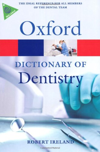 A Dictionary of Dentistry 9780199533015