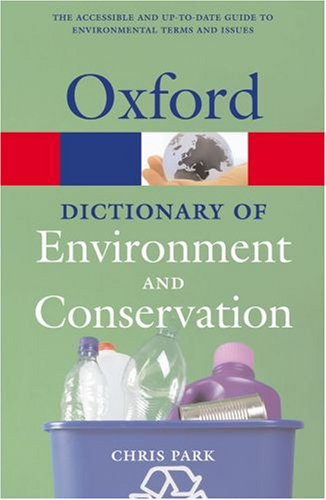 A Dictionary of Environment and Conservation 9780198609964