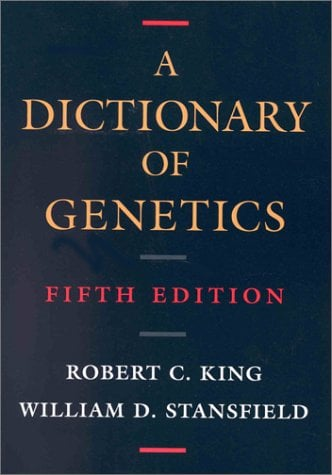 A Dictionary of Genetics - 5th Edition