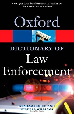 A Dictionary of Law Enforcement 9780192807021