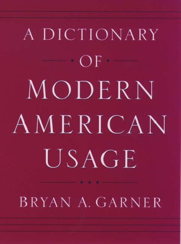 A Dictionary of Modern American Usage 9780195078534