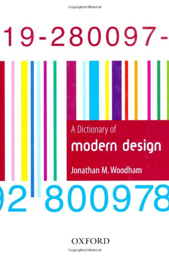 A Dictionary of Modern Design 9780192800978
